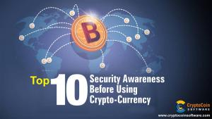 Top 10 Security Awareness Before Using Cryptocurr